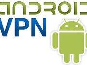 TOP10 des meilleurs VPN pour Android