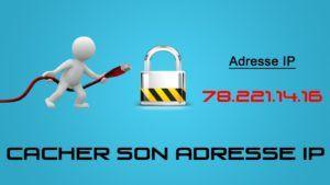 Étape2- Activez votre outil de protection de votre adresse IP