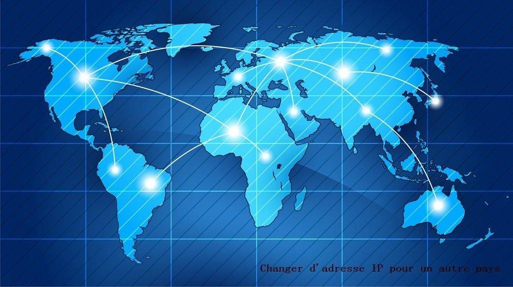 Comment Obtenir une Adresse IP Étrangère