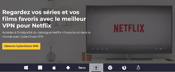 CyberGhost avis pour Netflix